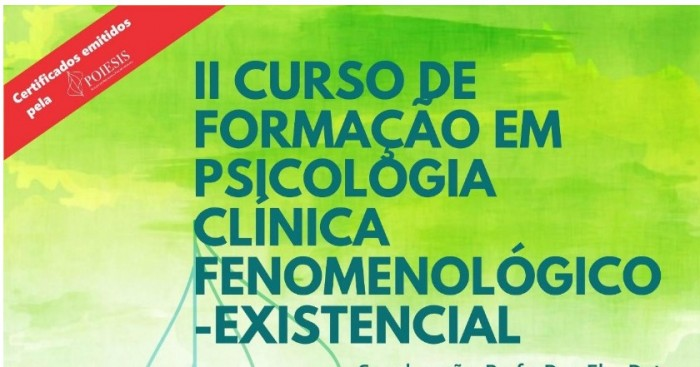 II Curso de Formação em Psicologia Clínica Fenomenológico-Existencial