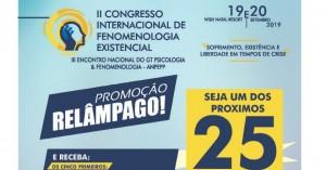 Promoção Relâmpago para participar do II Congresso Internacional de Fenomenologia Existencial